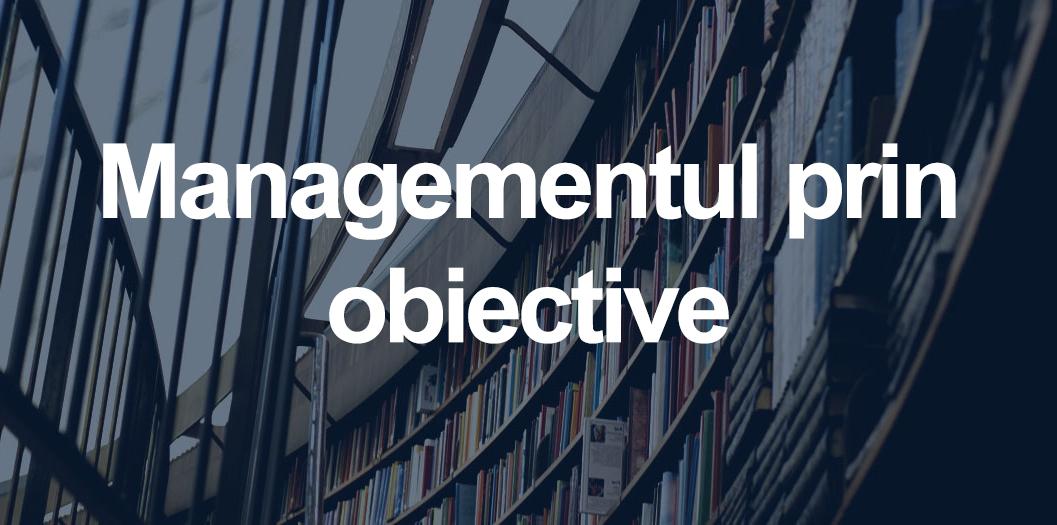 managementul prin obiective